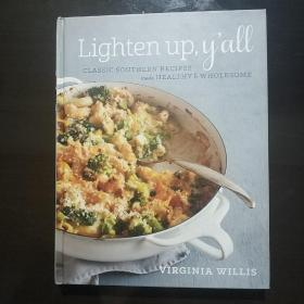 Lighten Up, Y'all  Classic Southern Recipes Made