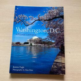 Washington,D.C.:APictorialCelebration(扉页英文字迹,内页干净)