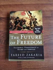 The Future of Freedom:Illiberal Democracy at Home and Abroad
