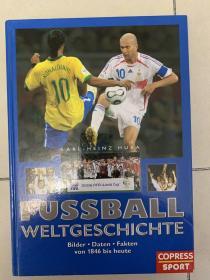 【德国足球原版】世界足球1846-2006,640p左右.750photo,精装