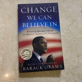 Change We Can Believe In:Barack Obama's Plan to Renew America's Promise(可读本)