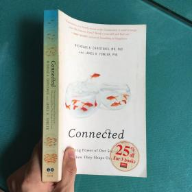 Connected:The Surprising Power of Our Social Networks and How They Shape Our Lives