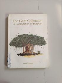 THE GEM COLLECTION:A COMPILATION OF WISDOM(珍宝收藏:智慧集锦)