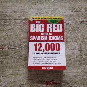 TheBigRedBookofSpanishIdioms:12,000SpanishandEnglishExpressions