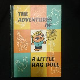 英文版《小布头奇遇记》精装 THE ADVENTURES OF A LITTLE RAG DOLL 1980年1版1印  私藏 书品如图