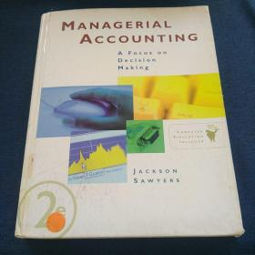 MANAGERIAL  ACCOUNTING A  Focus  on      Decision    Making
