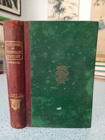 1874年,英文原版,精装版古董图书,孔网唯一,世界史纲要,outlines of the world's history,附彩色地图和黑白插图,珍贵史料。