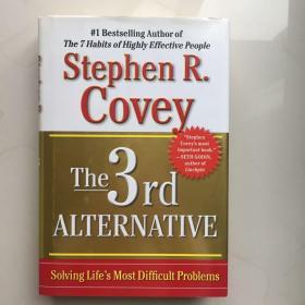 英文原版  The 3rd Alternative: Solving Life's Most Difficult Problems 第三种选择:解决生活中最困难的问题