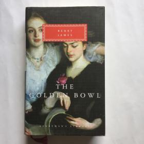 The Golden Bowl 金钵记 金碗 Henry James 亨利·詹姆斯 everyman's library 人人文库 英文原版 布面精装