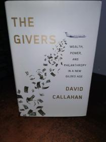 The Givers  Money, Power, and Philanthropy in a【新镀金时代的捐赠者财富、权力和慈善事业】