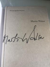 马丁瓦尔泽签名《迸涌的流泉》,精装一版一印
