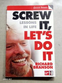 Screw It, Let's Do It:Lessons In Life
