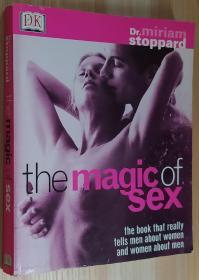 英文原版书 The Magic of Sex: The Book That Really Tells Men About Women and Women About Men Miriam Stoppard  (Author)
