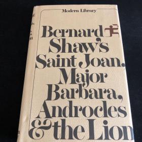 Saint Joan 《圣女贞德》Major Barbara 《芭芭拉少校》Androcles and the Lion 《安德鲁克里斯和狮子》