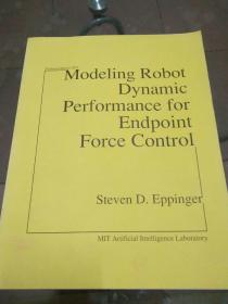 modeling robot dynamic Performance for endpoint force control