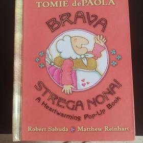 原版立体书 Brava, Strega Nona!:A Heartwarming Pop-Up Book