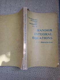 RANDOM INTEGRAL EQUATIONS 随机积分方程(英文版】