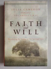 FAITH AND WILL: Weathering the Storms in Our Spiritual Lives 精装24开