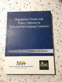 Population Trends and Policy Options in Selected Developing Countries