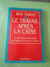 Bob Aubrey  LE TRAVAIL APRÈS LA CRISE(外文原版)
