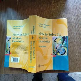 How To Solve It-如何解决 /Zbigniew Michalewicz Springer Berlin H【外文版】实物拍图 现货 无勾画