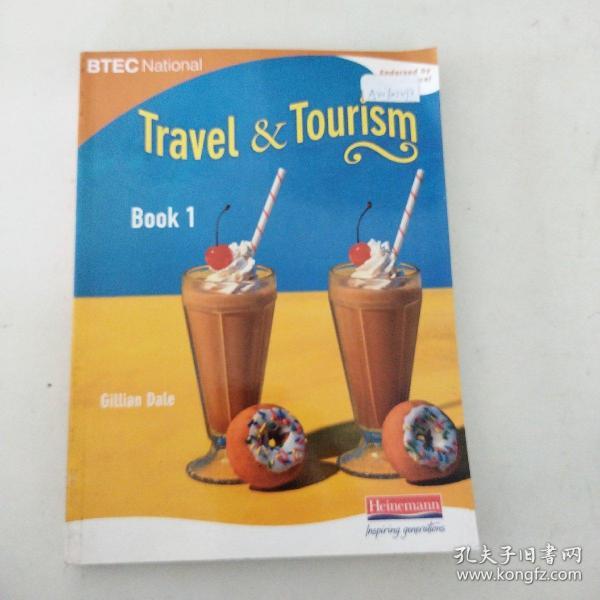 【外文原版】 BTEC National Travel and Tourism: Student Book Bk. 1 BTEC国家旅游:学生用书Bk.1