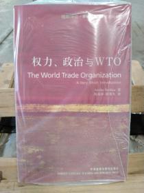 权力、政治与WTO:The world Trade Organization: A Very Short Introduction