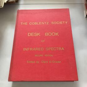 THE COBLENTZ SOCIETY DESK BOOK OF INFRARED SPECTRA SECOND EDITION