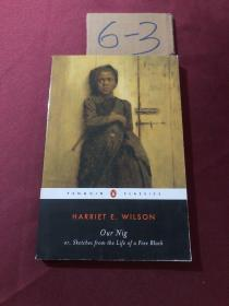 Our Nig:or, Sketches from the Life of a Free Black (Penguin Classics)