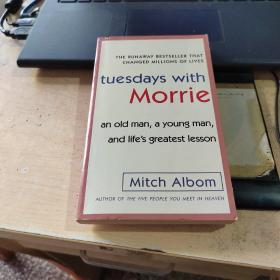Tuesdays with Morrie:An Old Man, a Young Man, and Life's Greatest Lesson(实物拍摄)