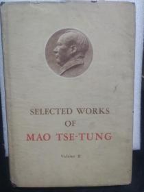 SELECTED WORKS OF MAO TSE-TUNG Volume 2毛泽东选集第二卷
