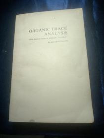 ORGANIC TRACE ANALYSIS (Ellis Horwood Series in Analytical Chemistry) KLAUS BEYERMANN (有机痕量分析,英文版)
