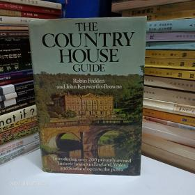 THE COUNTRY HOUSE GUIDE : Introducing over 200 privately owned historic houses  in England, Wales & Scotland open to the public