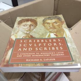 Scribblers, Sculptors, and Scribes A Companion to Wheelock's Latin and Other Introductory Textbooks