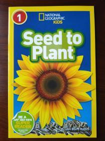 National Geographic Readers: Seed to Plant 国家地理少儿版:播种种子 【正版全新】