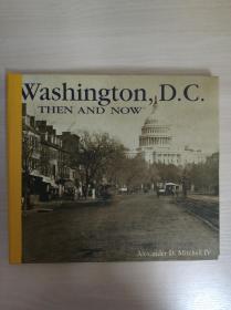 华盛顿特区、当时和现在(英文)