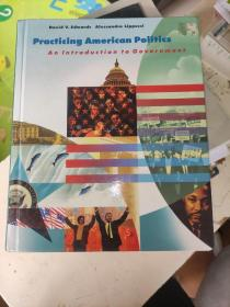 Practicing American Politics An Introduction to Government 实践美国政治政府概论