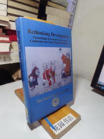 rcthinking development  proceedings of seeond lnternational confernce on gross national happiness:the centrc for bhutan studi