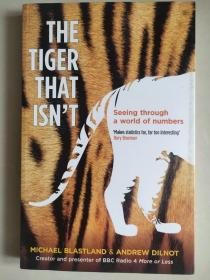 THE TIGER THAT ISN'T :Seeing through a world of numbers