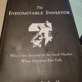 THE INOMITABLE INVESTOR