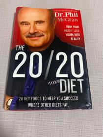 The 20/20 Diet: Turn Your Weight Loss Vision Int