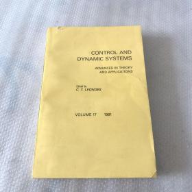 CONTROL AND DYNAMIC SYSTEMS:控制和动态系统(理论和应用进展)第17卷(英文书)
