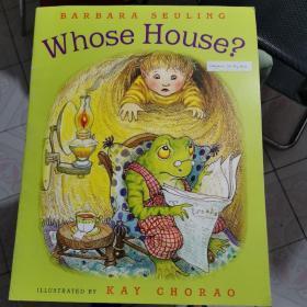 Whose House ?