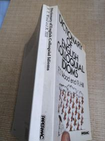 DICTIONARY  OF  ENGLISH  COLLOQUIAL  IDIOMS
