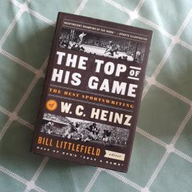 The Top of His Game: the Best Sportswriting of W