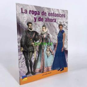 La Ropa de Entonces y de ahora 儿童阅读 西班牙语
