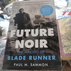 银翼杀手电影制作指南 更新版 英文原版 科幻电影 Future Noir Revised & Updated Edition 仿生人会梦见电子羊吗?