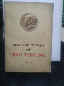 SELECTED WORKS OF MAO TSE-TUNG Volume 5毛泽东选集第五卷