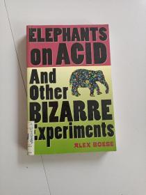Elephants on Acid: And Other Bizarre Experiments (Harvest Original)大象对酸:和其他奇怪的实验(收获原始)