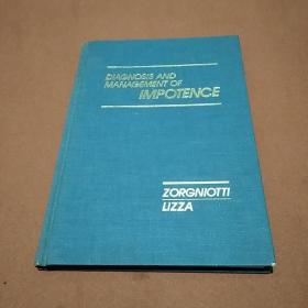 Diagnosis and Management of Impotence(英语原版 精装本)阳痿的诊断和治疗